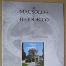 Livres: IL MAUSOLEO DI TEODORICO ( RAVENNA, ITALIE ). Lote 18832050