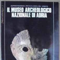 Livres: IL MUSEO ARCHEOLOGICO NAZIONALE DI ADRIA ( ITALIA ). Lote 14166762