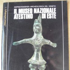 Livres: IL MUSEO NAZIONALE ATESTINO DI ESTE ( ITALIA ). Lote 14166775