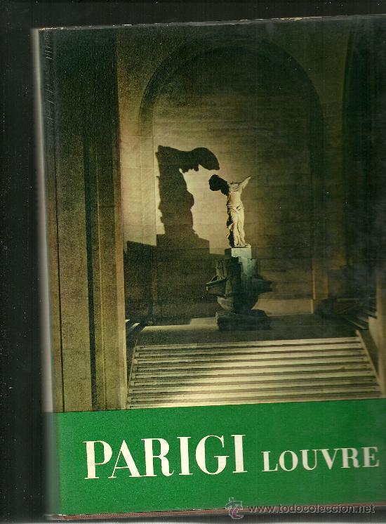 PARIGI LOUVRE TEXTO EN ITALIANO MAXIMILIEN GAUTHIER 1961 (Libros Nuevos - Idiomas - Italiano)
