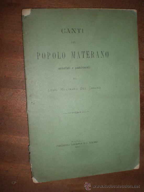 CANTI DEL POPOLO MATERANO ANNOTATI E PUBBLICATI DE LUIGI MOLINARI DEL CHIARI NAPOLI 1882 (Libros Nuevos - Idiomas - Italiano)