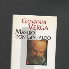 Libros: GIOVANNI VERGA MASTRO DON GESUALDO ROMA 1995 (ESCRITO EN ITALIANO). Lote 31108300