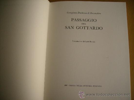 Libros: PASSAGGIO DEL SAN GOTTARDO-LENGUAJE ITALIANO-TAPAS DURAS-MEDIDAS,32x24 Cm. CONTIENE,14 Ó 15 LAMINAS - Foto 6 - 35758118