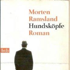 Libros: HUNDSKÖPFE ROMAN MORTEN RAMSLAND BTB 2008. Lote 39638378