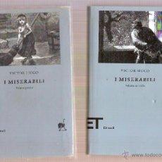 Libros: I MISERABILI VOLUME PRIMO SECONDO VICTOR HUGO EINAUDI 2006. Lote 39687268