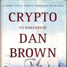 Libros: IL CODICE FINALE POTENTE PERICOLOSO INVIOLABILE CRYPTO UN ROMANZO DI DAN BROWN MONDADORI 2006. Lote 39688860