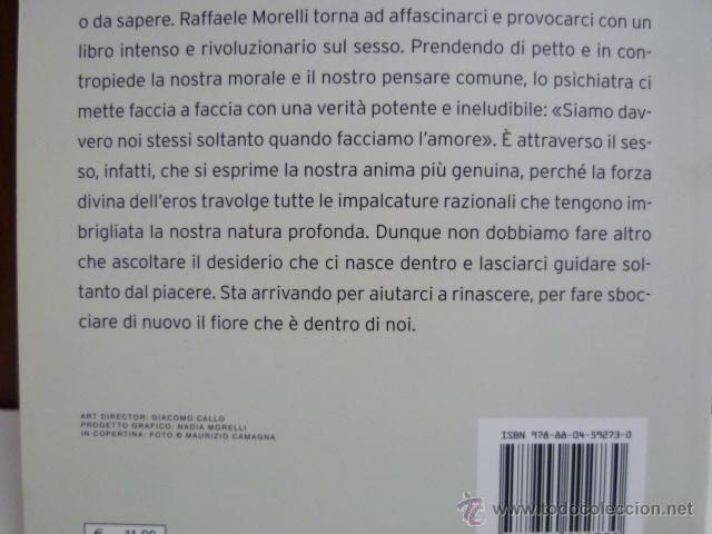 Libros: Il Sesso é Amore, Raffaele Morelli (en italiano) 2009 - Foto 3 - 40718220