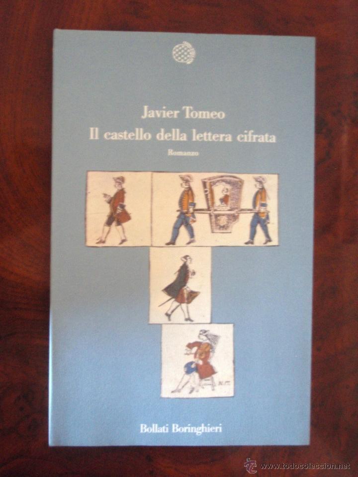 IL CASTELLO DELLA LETTERA CIFRATA, DE JAVIER TOMEO. ED. BOLLATI BORINGHIERI, 1991 (Libros Nuevos - Idiomas - Italiano)