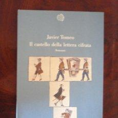 Libros: IL CASTELLO DELLA LETTERA CIFRATA, DE JAVIER TOMEO. ED. BOLLATI BORINGHIERI, 1991. Lote 41516667
