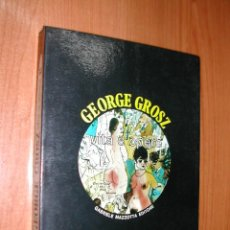 Libros: VITA E OPERE. GEORGE GROSZ. ITALIANO. AÑO 1977. L10726.. Lote 42860824