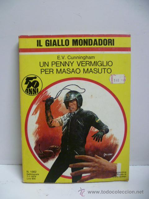 IL GIALLO MONDADORI - UN PENNY VERMIGLIO PER MASAO MASUTO - Nº 1562 - AÑO 1979 (EN ITALIANO) (Libros Nuevos - Idiomas - Italiano)
