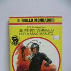 Libros: IL GIALLO MONDADORI - UN PENNY VERMIGLIO PER MASAO MASUTO - Nº 1562 - AÑO 1979 (EN ITALIANO) . Lote 44827138