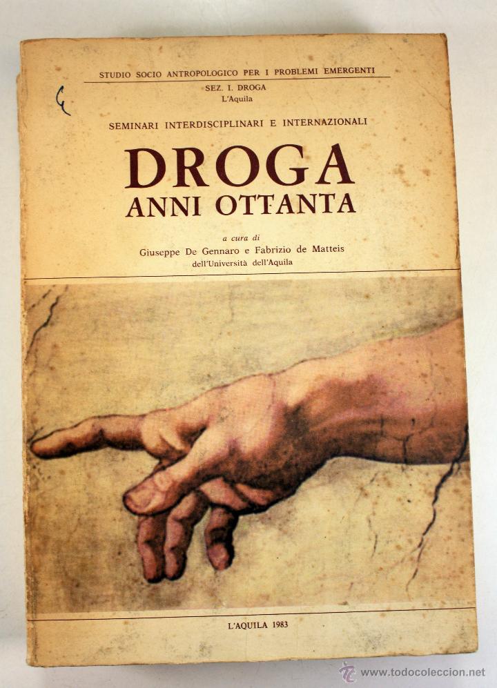 LIBRO SOBRE ``DROGA ANNI OTTANTA´´ EN ITALIANO (1983) (Libros Nuevos - Idiomas - Italiano)