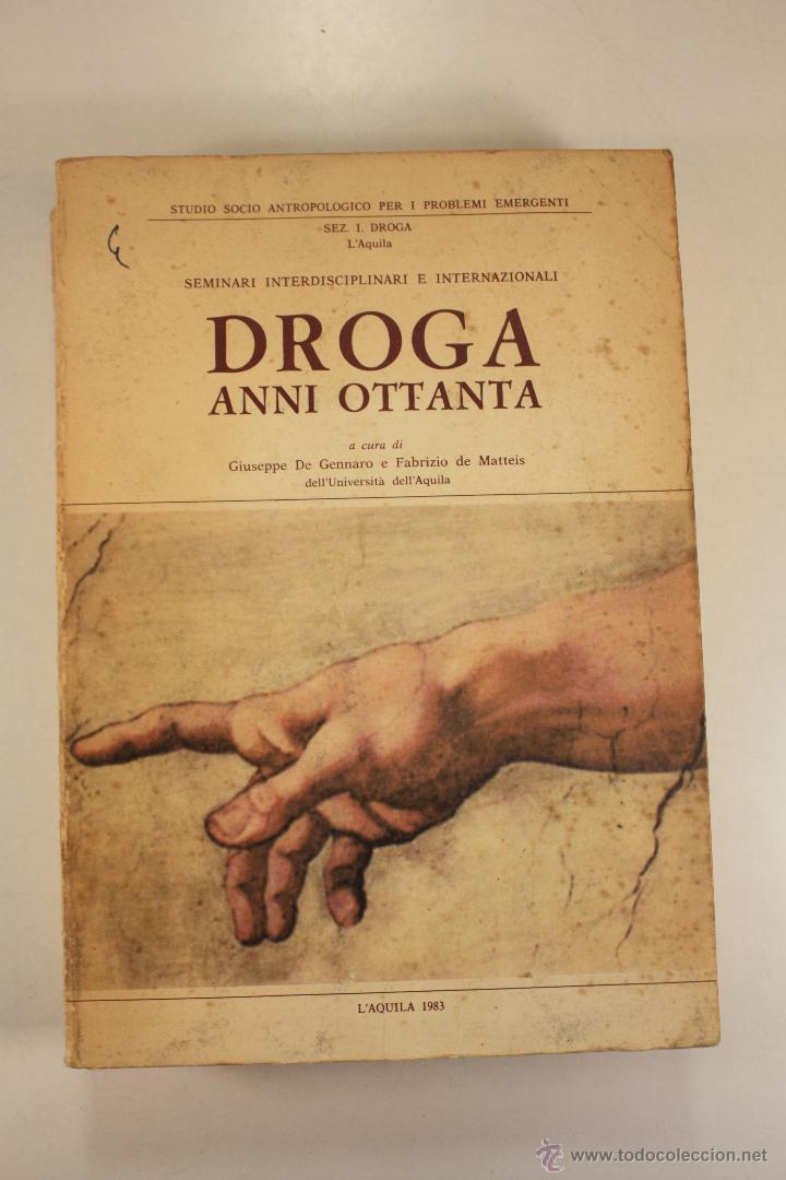 Libros: LIBRO SOBRE ``DROGA ANNI OTTANTA´´ EN ITALIANO (1983) - Foto 2 - 45494106