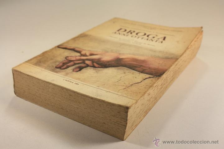 Libros: LIBRO SOBRE ``DROGA ANNI OTTANTA´´ EN ITALIANO (1983) - Foto 5 - 45494106