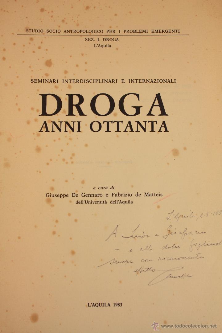 Libros: LIBRO SOBRE ``DROGA ANNI OTTANTA´´ EN ITALIANO (1983) - Foto 9 - 45494106