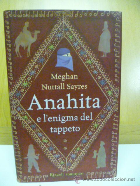 ANAHITA E L'ENIGMA DEL TAPPETO. MEGHAN N. SAYRES (EN ITALIANO) (Libros Nuevos - Idiomas - Italiano)