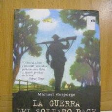 Libros: LA GUERRA DEL SOLDATO PACE - MICHAEL MORPURGO - SALANI - EDITORE - (EN ITALIANO). Lote 47368029