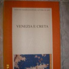 Livres: VENEZIA E CRETA 1998. Lote 47889591