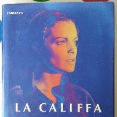 Libros: LIBRO LA CALIFFA. Lote 127214450