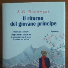 Libros: LIBRO IL RITORNO DEL GIOVANE PRINCIPE - ROEMMERS. Lote 127396127
