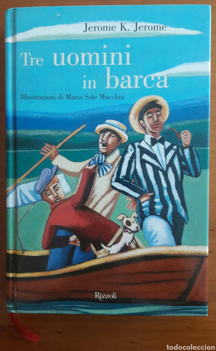 LIBRO TRE UOMINI IN BARCA - JEROME (Libros Nuevos - Idiomas - Italiano)