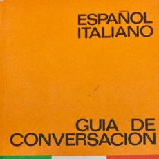 Livres: GUIA DE CONVERSACIÓN YALE. ESPAÑOL - ITALIANO. NUEVO. Lote 168839468