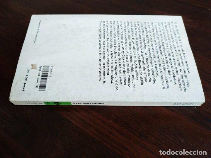Libros: Libro Bar Sport de Stefano Benni. El Sports Bar es el lugar donde ves la vida pasar. 1190 - Foto 11 - 199045440