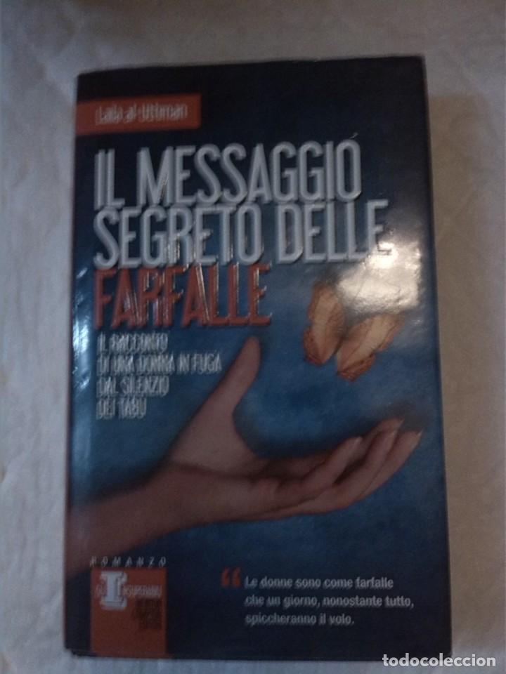 IL MESSAGIO SEGRETO DELLE FARFALLE. NOVELA EN ITALIANO. (Libros Nuevos - Idiomas - Italiano)