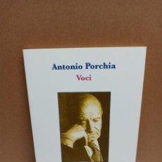 Libros: ANTONIO PORCHIA - VOCI - FORISTICAMENTE IDIOMA ITALIANO. Lote 258963985