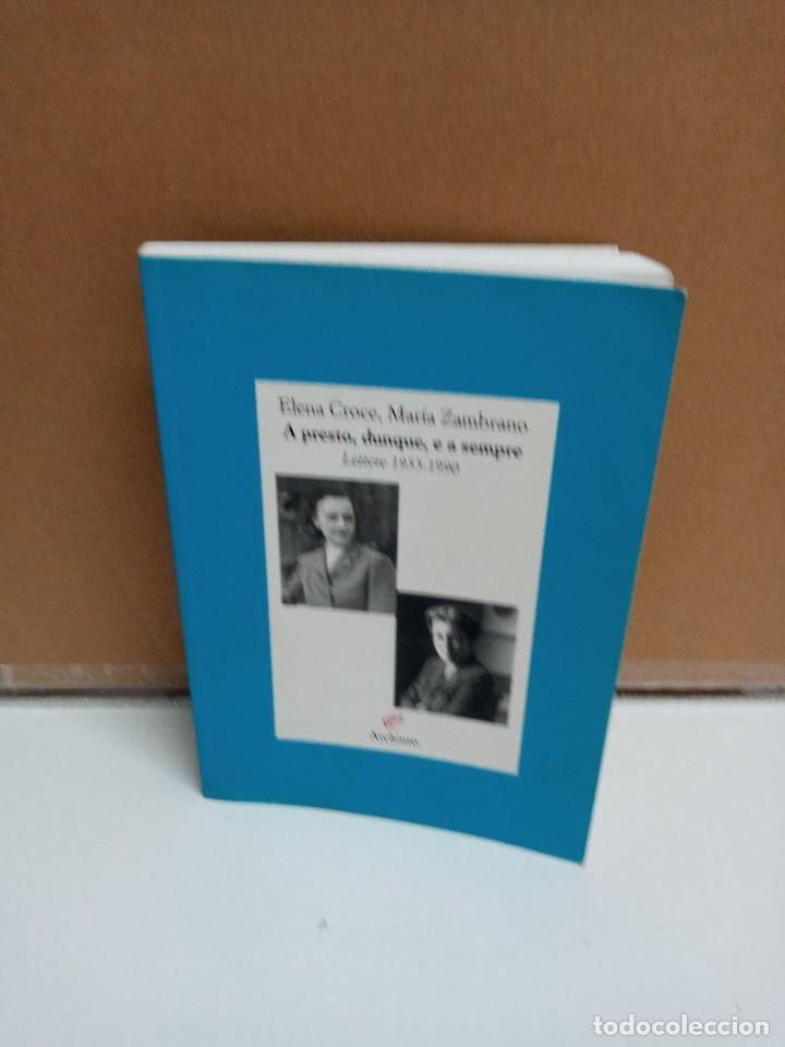 ELENA CROCE / MARIZ ZAMBRANO - A PRESTO, DUNQUE, E A SEMPRE - ARHINTO - IDIOMA: ITALIANO (Libros Nuevos - Idiomas - Italiano)