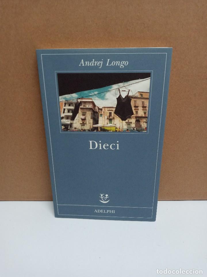ANDREJ LONGO - DIECI - ADELPHI - IDIOMA: ITALIANO (Libros Nuevos - Idiomas - Italiano)