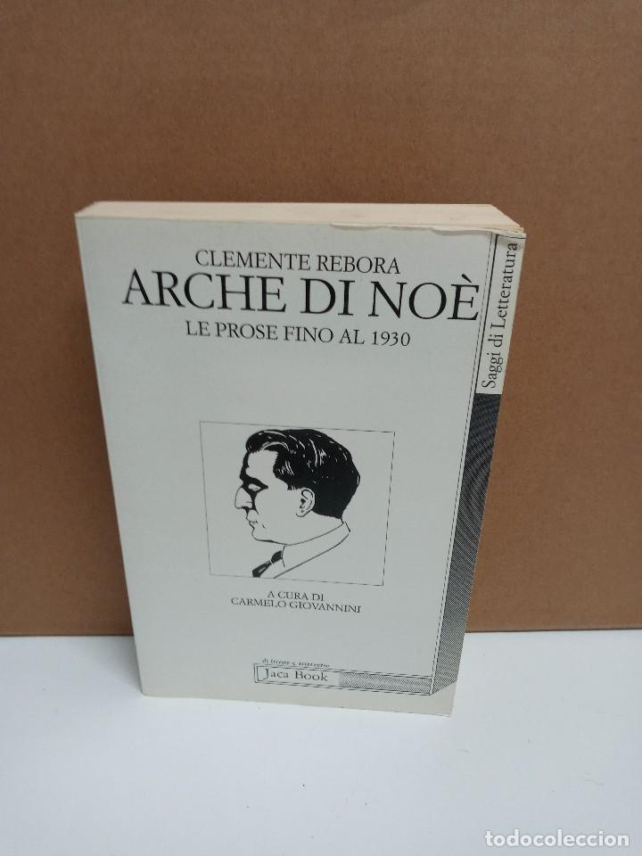 CLEMENTE REBORA - ARCHE DI NOE LE PROSE FINO AL 1930 - JACA BOOKS - IDIOMA: ITALIANO (Libros Nuevos - Idiomas - Italiano)