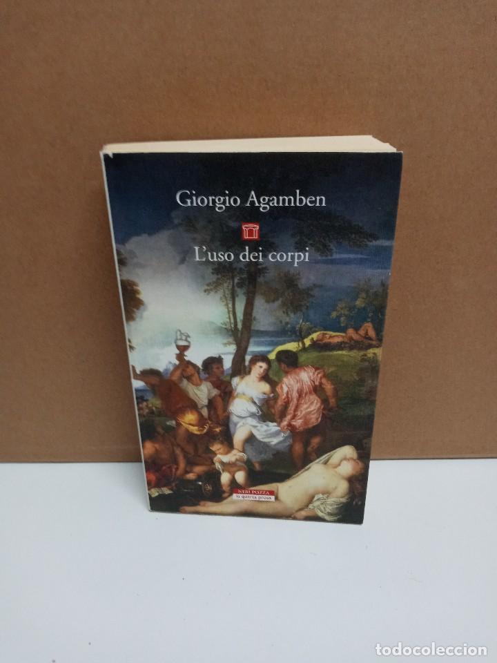 GIORGIO AGAMBEN - L'USO DEI CORPI - NERI POZZA - IDIOMA: ITALIANO (Libros Nuevos - Idiomas - Italiano)
