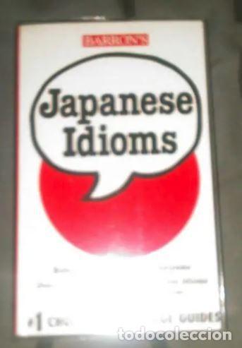LIBRO JAPANESE IDIOMS (Libros Nuevos - Idiomas - Japonés)