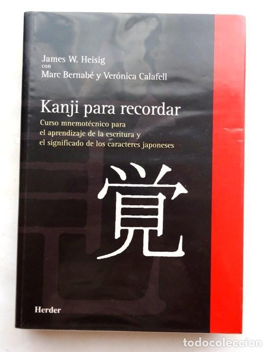 KANJI PARA RECORDAR – JAMES W. HEISIG, MARC BERNABÉ Y VERÓNICA CALAFELL (Libros Nuevos - Idiomas - Japonés)