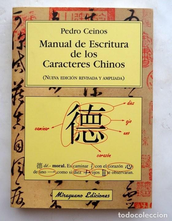 MANUAL DE ESCRITURA DE LOS CARACTERES CHINOS – PEDRO CEINOS (Libros Nuevos - Idiomas - Japonés)