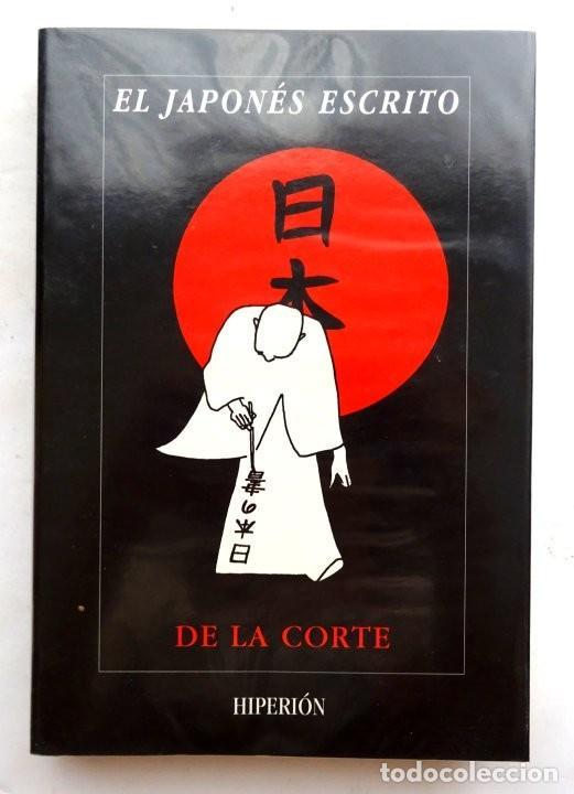 EL JAPONÉS ESCRITO – DE LA CORTE (Libros Nuevos - Idiomas - Japonés)