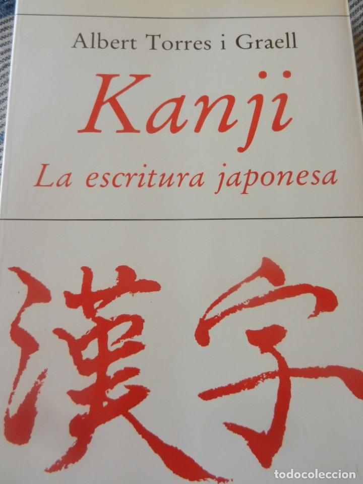 'KANJI. LA ESCRITURA JAPONESA' ALBERT TORRES I GRAELL (Libros Nuevos - Idiomas - Japonés)