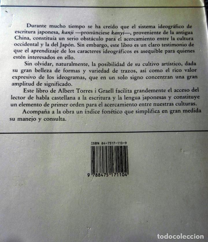 Libros: kanji. LA ESCRITURA JAPONESA Albert Torres i Graell - Foto 2 - 171926760
