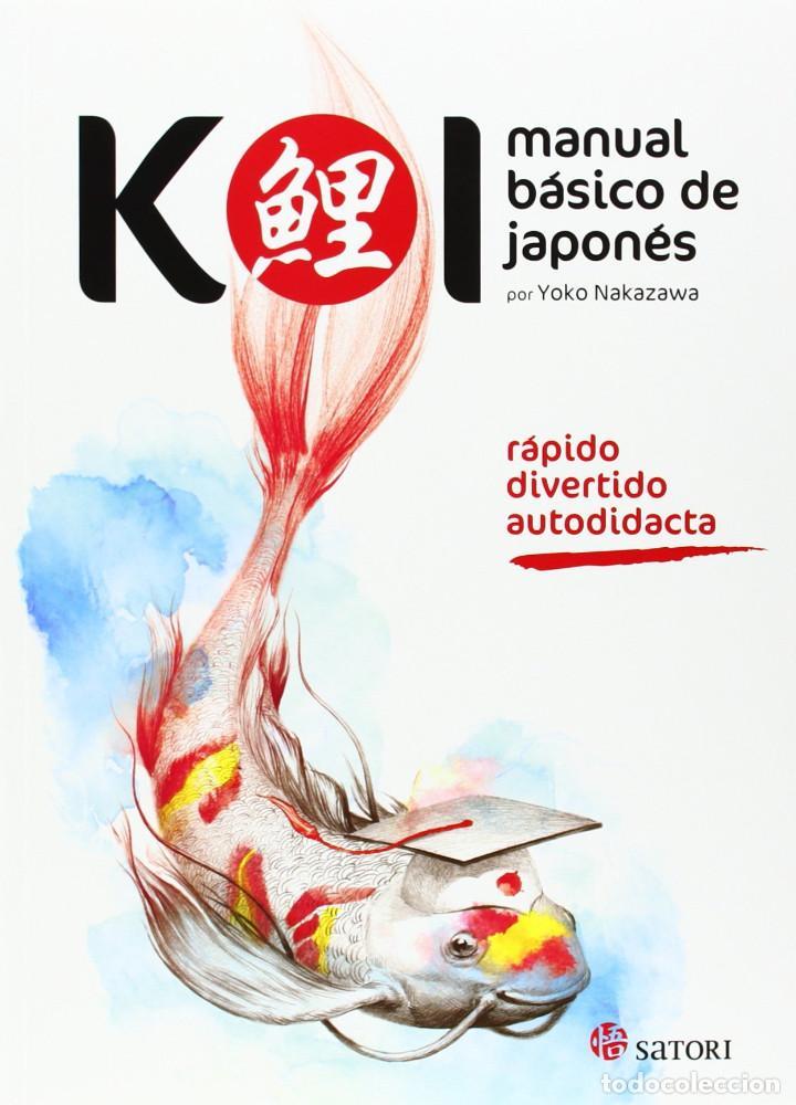KOI MANUAL BASICO DE JAPONES - SATORI - NUEVO (Libros Nuevos - Idiomas - Japonés)
