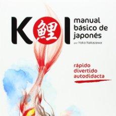 Libros: KOI MANUAL BASICO DE JAPONES - SATORI - NUEVO. Lote 192619951