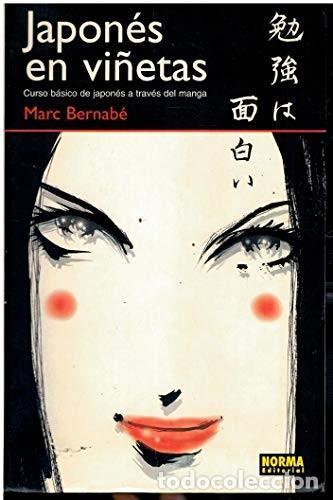 MARC BERNABE JAPONES EN VIÑETAS. CURSO BASICO DE JAPONES A TRAVES DEL MANGA (ISBN: 8484313247) (Libros Nuevos - Idiomas - Japonés)