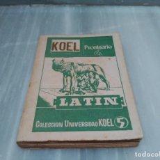 Livres: KOEL PRONTUARIO DE LATIN - COLECCION KOEL - 1955. Lote 89013680