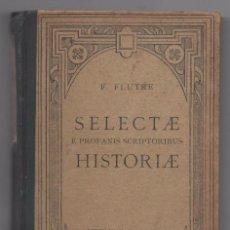Libros: SELECTAE HISTORIAE. Lote 95404443