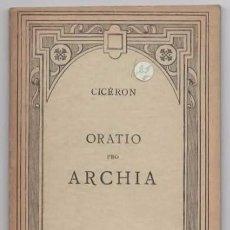 Libros: CICERON ORATIO PRO ARCHIA. Lote 95406431