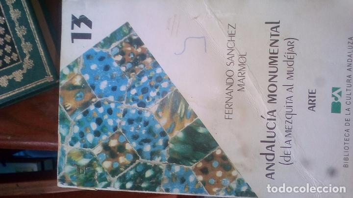 ANDALUCÍA MONUMENTAL. DE LA MEZQUITA AL MUDÉJAR. FERNANDO SÁNCHEZ MÁRMOL. 260 PÁGINAS. 1985 (Libros Nuevos - Idiomas - Latín y Griego)