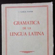 Livres: GRAMATICA DE LA LENGUA LATINA. JESUS GARCIA PASTOR. EDICIONES PAIDEIA.1967. Lote 112024151