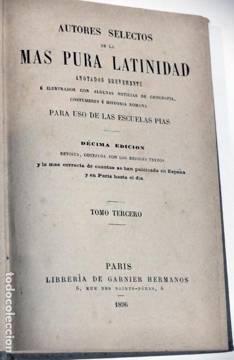 Libros: AUTORES SELECTOS DE LA MÁS PURA LATINIDAD TOMO 3 PARA LAS ESCUELAS PÍAS 1896 - Foto 2 - 112557007
