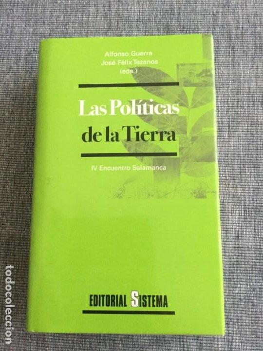 LAS POLÍTICAS DE LA TIERRA. VVAA. EDS: ALFONSO GUERRA-J. FÉLIX TEZANOS. (Libros Nuevos - Idiomas - Latín y Griego)